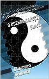 O quebra-cabeça Ninja: A barreira ocidental (Portuguese Edition)