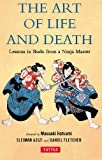 The Art of Life and Death: Lessons in Budo From a Ninja Master (English Edition)